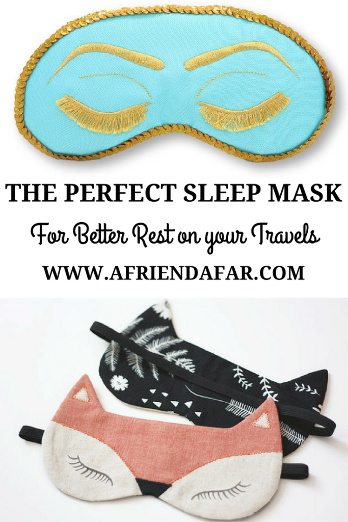 The Perfect Sleep Mask Guide- www.afriendafar.com #sleepmasks #travelessentials #packinglist